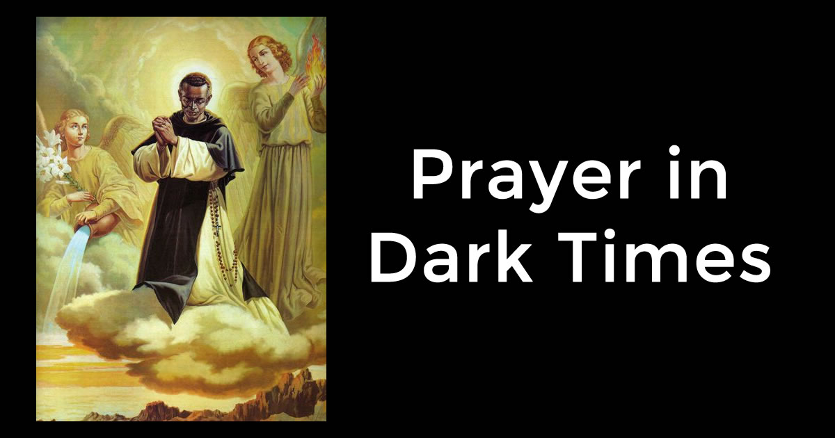 Prayer in Time of Need and in Dark Times